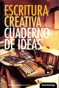 Escritura creativa - Cuaderno de Ideas